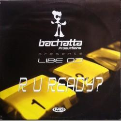 Libe DJ – R U Ready