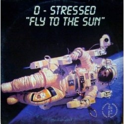 D-Stressed - Fly To The Sun