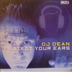 DJ Dean – Protect Your Ears (ADN PROGRESSIVE)