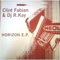 Clint Fabian & DJ R. Kay – Horizon