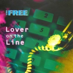 The Free - Lover On The Line (PELOTAZO¡¡  EDICIÓN ALEMANA,COPIA ÚNICA¡¡)