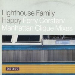 Lighthouse Family ‎– Happy (Ferry Corsten / Manhattan Clique Mixes)