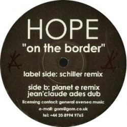 Hope – On The Border (EDICIÓN INGLESA)