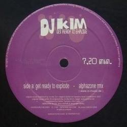 DJ Kim – Get Ready To Explode