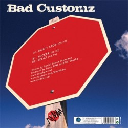 Bad Customz – Don't Stop