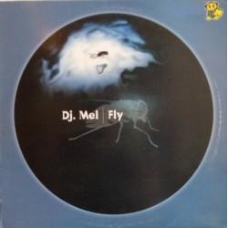 DJ Mel – Fly