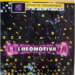 Private Movement – Locomotiva