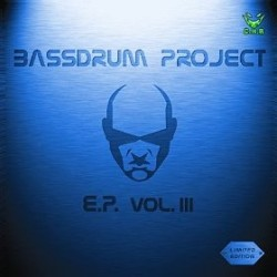 Bassdrum Project ‎– EP Vol.3
