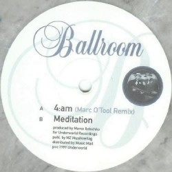 Ballroom ‎– 4:AM / Meditation