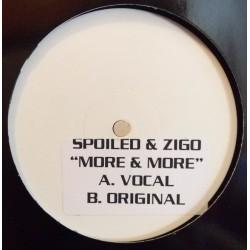 Spoiled & Zigo – More & More (SELLO MANIFESTO¡¡)