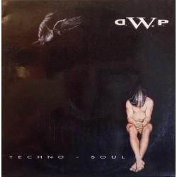 D.W.P. – Techno-Soul
