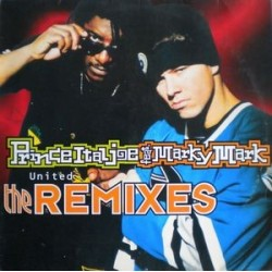 Prince Ital Joe Feat. Marky Mark ‎– United (The Remixes)