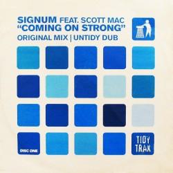 Signum Feat. Scott Mac - Coming On Strong (PELOTAZO REMEMBER¡¡)