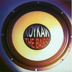 (RESERVADO)Koykan-The Bass(TEMAZO CHOCOLATERO BY JOSE CONCA,1996¡)