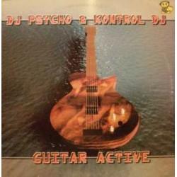 DJ Psycho & Kontrol DJ – Guitar Active