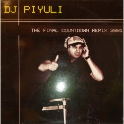DJ Piyuli ‎– The Final Countdown (Remix 2001)