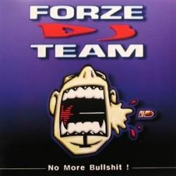 Forze DJ Team – No More Bullshit