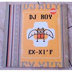 DJ Roy – Ex-Xi'f