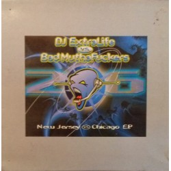 DJ Extralive vs. Bad MuthaFuckers – New Jersey vs. Chicago E.P.