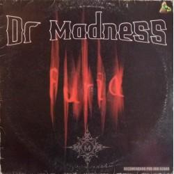 Dr Madness – Furia