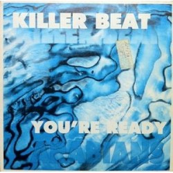 Killer Beat ‎– You're Ready / Arabians