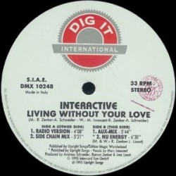 Interactive ‎– Living Without Your Love