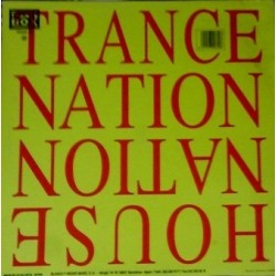 Trance Nation ‎– House Nation