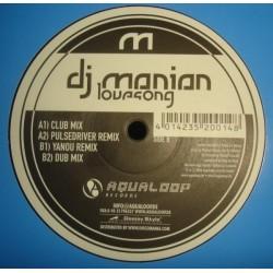 DJ Manian - Love Song(CANTADO CON REMIXES PULSEDRIVER & YANOU MUY BONITO)