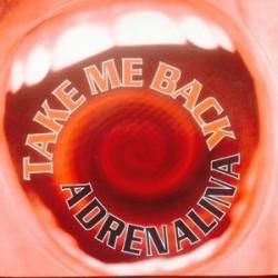Adrenalina – Take Me Back