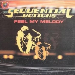 Sequential Motions – Feel My Melody