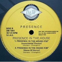 Presence  ‎– Presence In The House