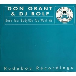 Don Grant & DJ Rolf ‎– Rock Your Body