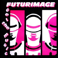 Futurimage ‎– Feel The Music