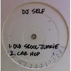 DJ Self – Old Skool Junkie