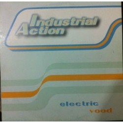 Industrial Action ‎– Electric Vood