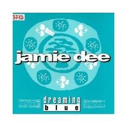Jamie Dee – Dreaming Blue
