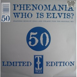 Phenomania ‎– Who Is Elvis? (Part One)