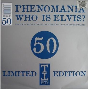 Phenomania – Who Is Elvis? (Part One)