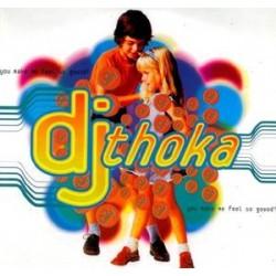 DJ Thoka – You Make Me Feel So Goood