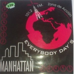 Manhattan ‎– Everybody Day's