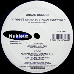 Organ Donors - 4 Tribes ( NUKELUZ)