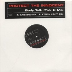 Protect The Innocent - Body Talk (Talk 2 Me)   IMPRESIONANTE¡¡