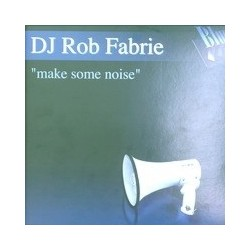 DJ Rob Fabrie - Make Some Noise(BASUCÓN HARDHOUSE 2001¡¡  COPIA NUEVA UNICA¡¡)