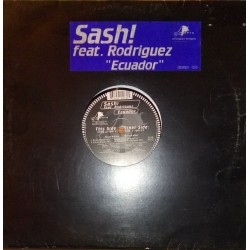 Sash feat. Rodriguez ‎– Ecuador (MIGHTY)