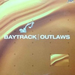 Baytrack – Outlaws