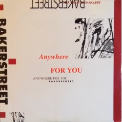 Bakerstreet ‎– Anywhere For You