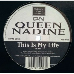 Queen Nadine - This Is My Life