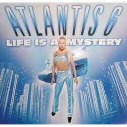 Atlantis 6 - Life Is A Mystery