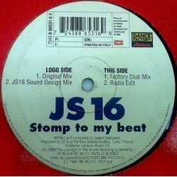 JS16 ‎– Stomp To My Beat
