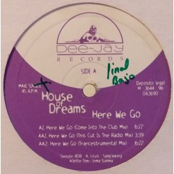 House Of Dreams ‎– Here We Go